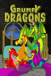 Grumpy Dragons: Three Fun Stories for Kids - Teaching Children They Have Choices