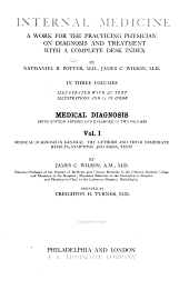 Internal Medicine: A Work for the Practicing Physician on Diagnosis and Treatment, with a Complete Desk Index, Volume 1