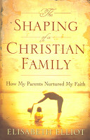 The Shaping of a Christian Family PDF