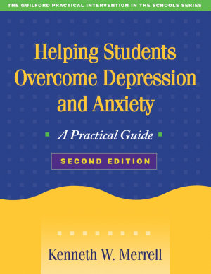 Helping Students Overcome Depression and Anxiety  Second Edition