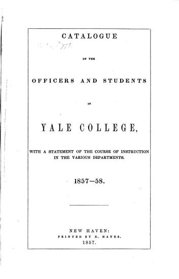 Catalogue of the officers and students in Yale College PDF