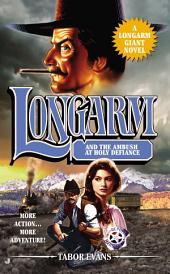 Longarm Giant #30: Longarm and the Ambush at Holy Defiance