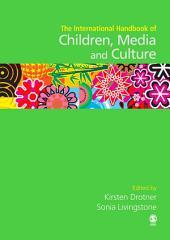 International Handbook of Children, Media and Culture