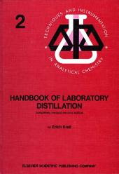 Handbook of Laboratory Distillation: Edition 2