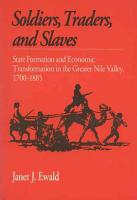 Soldiers  Traders  and Slaves PDF