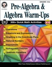 Pre-Algebra and Algebra Warm-Ups, Grades 5 - 8