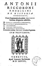 De historia commentarius: cum fragmentis ab eodem collectis, M. Porcii Catonis Censorii, Q. Claudii Quadrigarii, L. Sisennae, C. Crispi Salustii, M. Terentii Varronis, ...