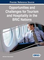 Opportunities and Challenges for Tourism and Hospitality in the BRIC Nations PDF