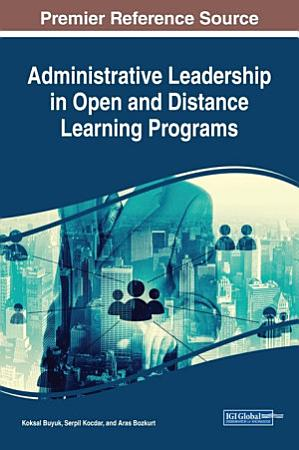 Administrative Leadership in Open and Distance Learning Programs PDF