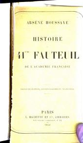 Histoire du 41me fauteuil de l'Académie française