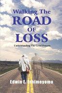 Walking The Road of Loss