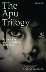 The Apu Trilogy PDF