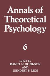 Annals of Theoretical Psychology: Volume 6