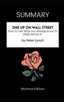 SUMMARY   One Up On Wall Street