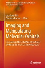 Imaging and Manipulating Molecular Orbitals