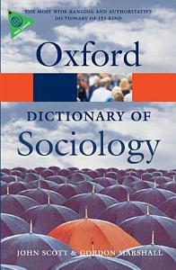 A Dictionary of Sociology Book