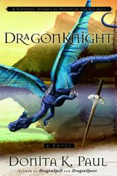 DragonKnight: A Novel