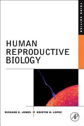 Human Reproductive Biology: Edition 3