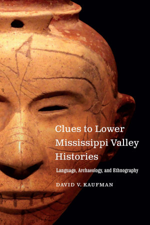 Clues to Lower Mississippi Valley Histories