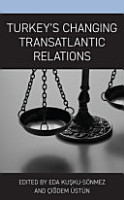 Turkey s Changing Transatlantic Relations PDF