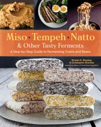 Miso Tempeh Natto Other Tasty Ferments Book PDF