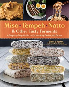 Miso  Tempeh  Natto   Other Tasty Ferments Book