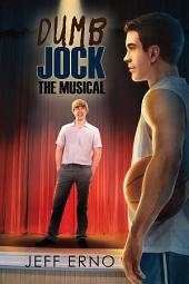 Dumb Jock: The Musical