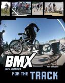 BMX Trix & Techniques for the Track