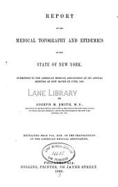 Report on the medical topography and epidemics of the state of New York