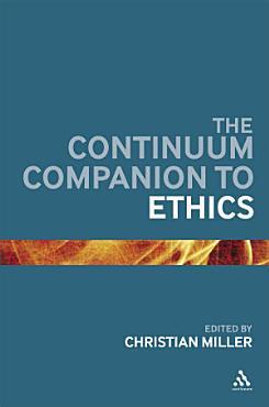 The Continuum Companion to Ethics PDF