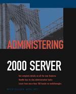 Administering Exchange 2000 Server