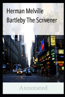 HERMAN MELVILLE Bartleby  The Scrivener Annotated PDF