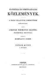 Statistikai és nemzetgazdasági közlemények: a hazai állapotok ismeretének előmozdítására, 5. kötet