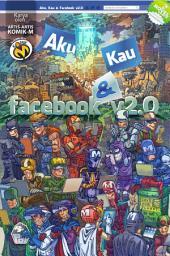 Aku, Kau dan Facebook V2.0