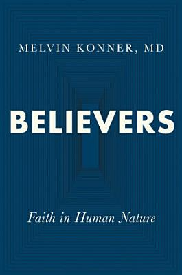 Believers  Faith in Human Nature