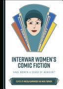 Interwar Women's Comic Fiction