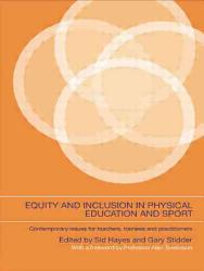 Equity And Inclusion In Physical Education And Sport Book PDF
