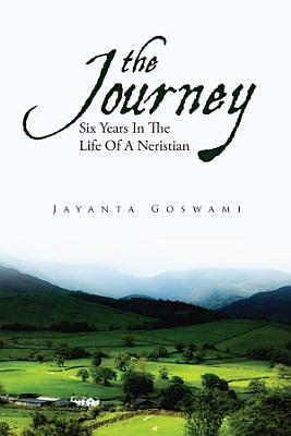 The Journey  Six Years In The Life Of A Neristian