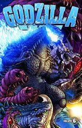 Godzilla: Rulers of Earth, Vol. 6