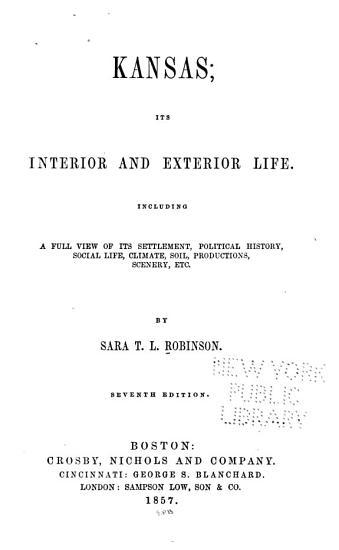 Kansas  Its Interior and Exterior Life PDF