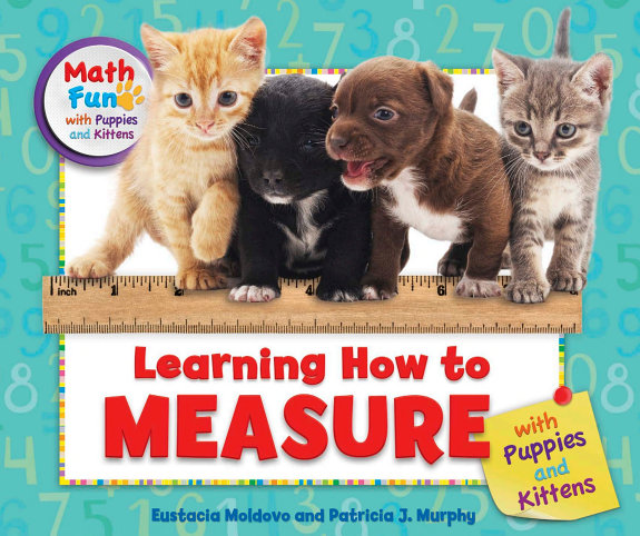 Learning How to Measure with Puppies and Kittens PDF