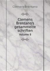 Clemens Brentano's gesammelte schriften: Band 1