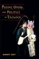 Peking Opera and Politics in Taiwan PDF