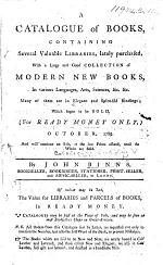 A Catalogue of Books, containing several valuable libraries ... which began to be sold ... October, 1789 ... By J. Binns