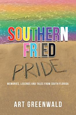 Southern Fried Pride
