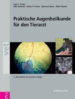 Praktische Augenheilkunde f  r den Tierarzt PDF