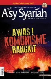 Majalah Asy-Syariah edisi 113: Awas! Komunisme Bangkit