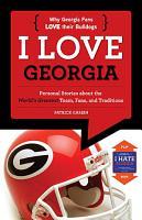 I Love Georgia I Hate Florida PDF