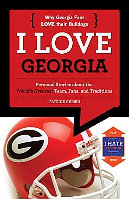 I Love Georgia I Hate Florida