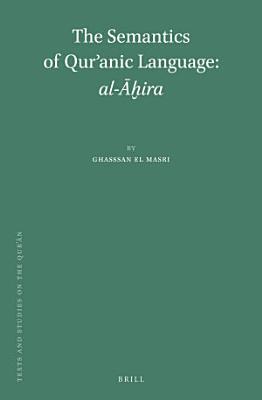 The Semantics of Qur  anic Language  al      ira PDF